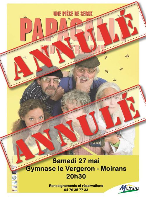ANNULATION DU SPECTACLE DE SERGE PAPAGALLI